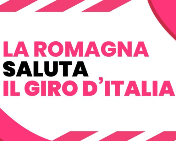 """La Romagna saluta """"Il Giro d'Italia"""""""
